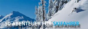 50 Abenteuer für Skifahrer